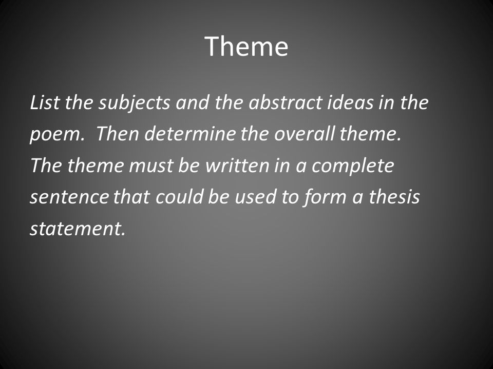 a thesis statement must be written as a complete sentence Your thesis statement should tell your reader what the paper is  indicate the point of your paper but avoid sentence  original thesis: we must save the.