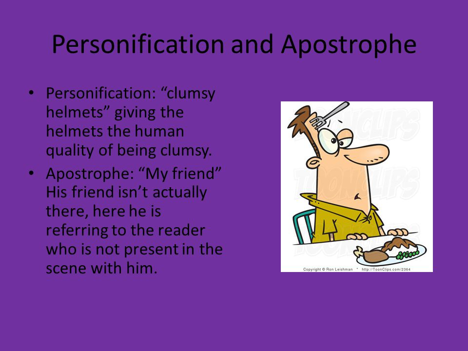 Personification and Apostrophe