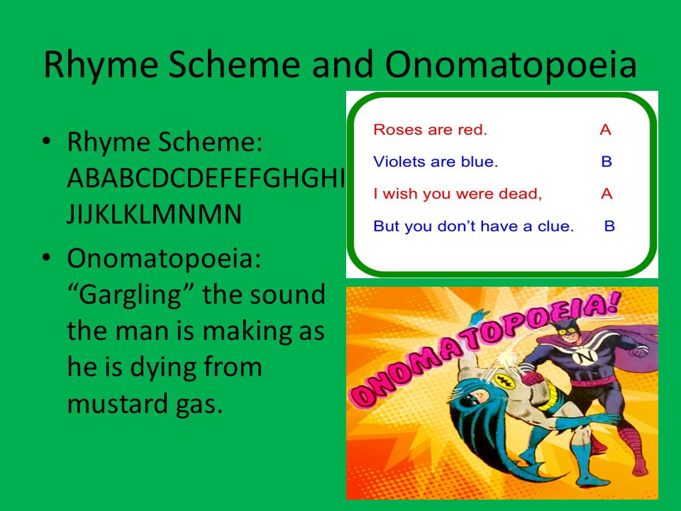 Rhyme Scheme and Onomatopoeia