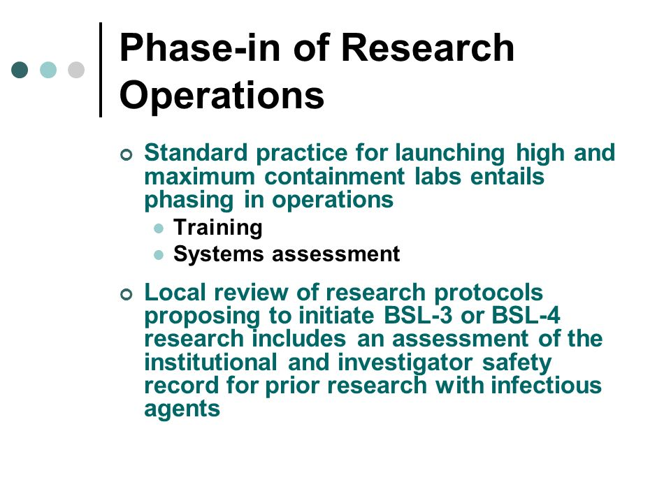 Phase-in of Research Operations