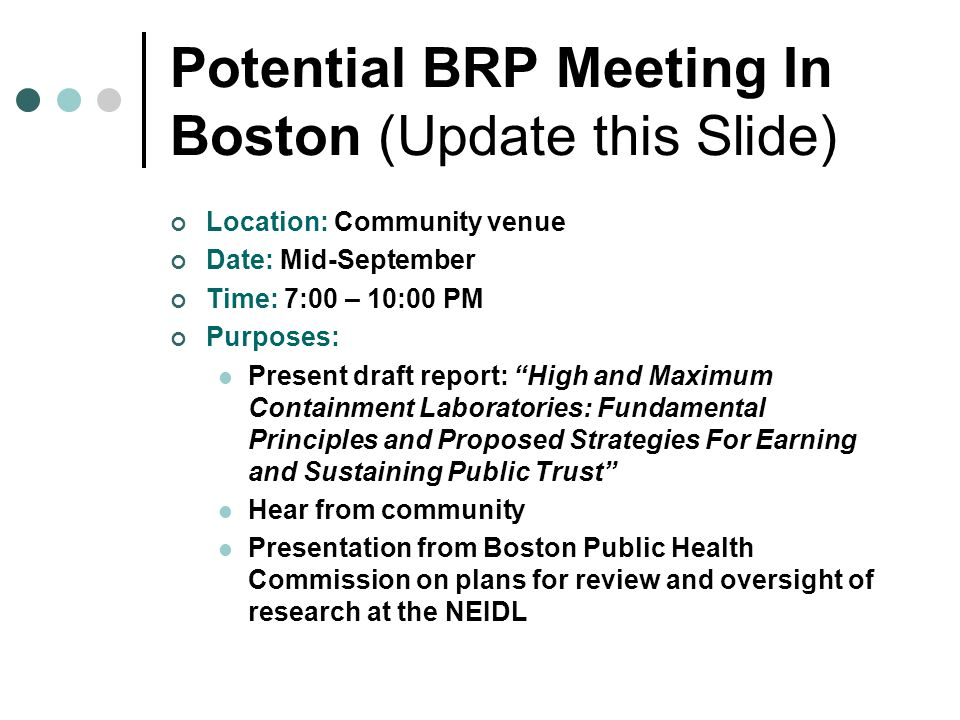 Potential BRP Meeting In Boston (Update this Slide)