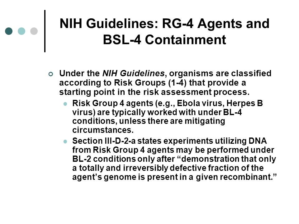 NIH Guidelines: RG-4 Agents and BSL-4 Containment
