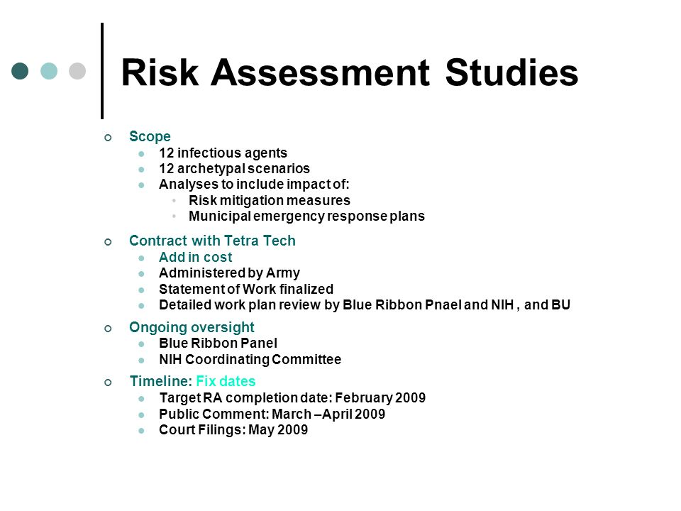 Risk Assessment Studies