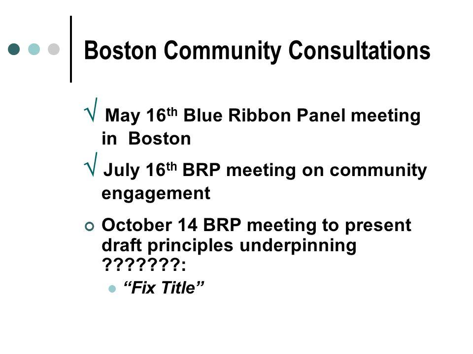 Boston Community Consultations