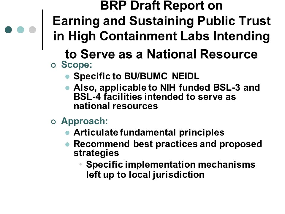 BRP Draft Report on Earning and Sustaining Public Trust in High Containment Labs Intending to Serve as a National Resource