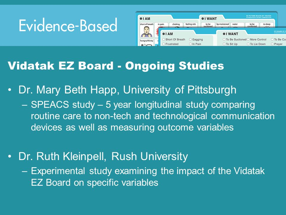 Vidatak EZ Board - Ongoing Studies