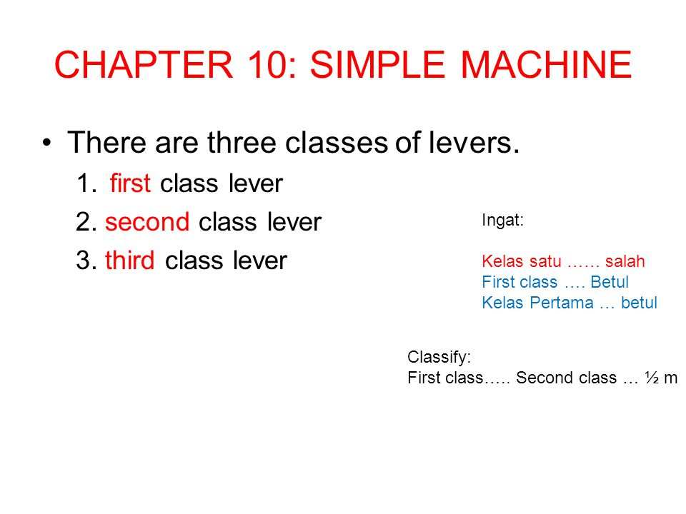 CHAPTER 10: SIMPLE MACHINE