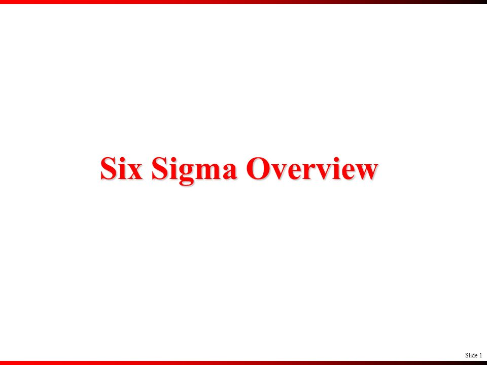 Six Sigma Overview