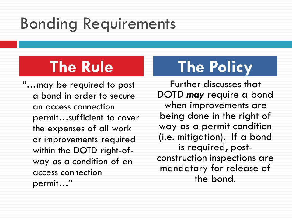 Bonding Requirements The Rule The Policy
