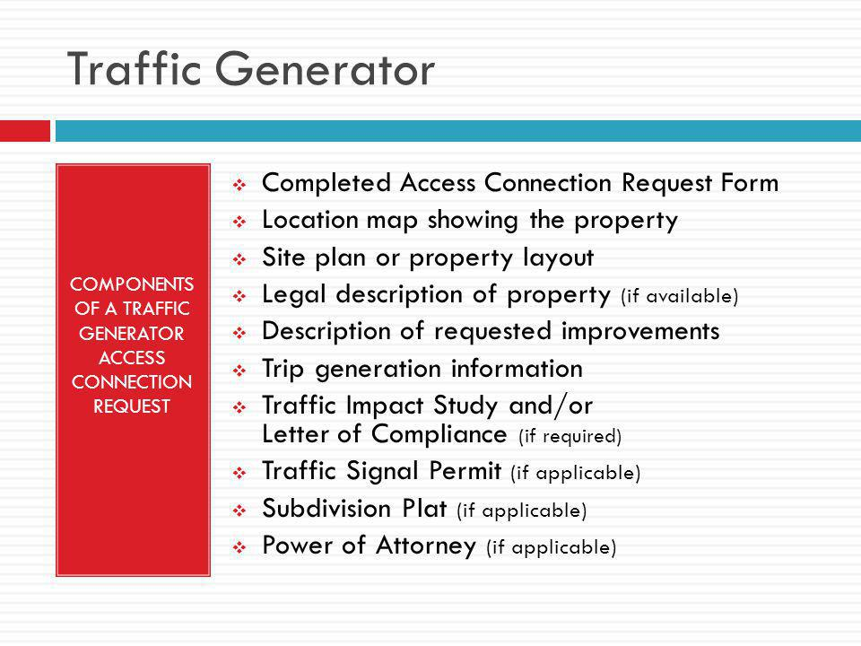 COMPONENTS OF A TRAFFIC GENERATOR ACCESS CONNECTION REQUEST