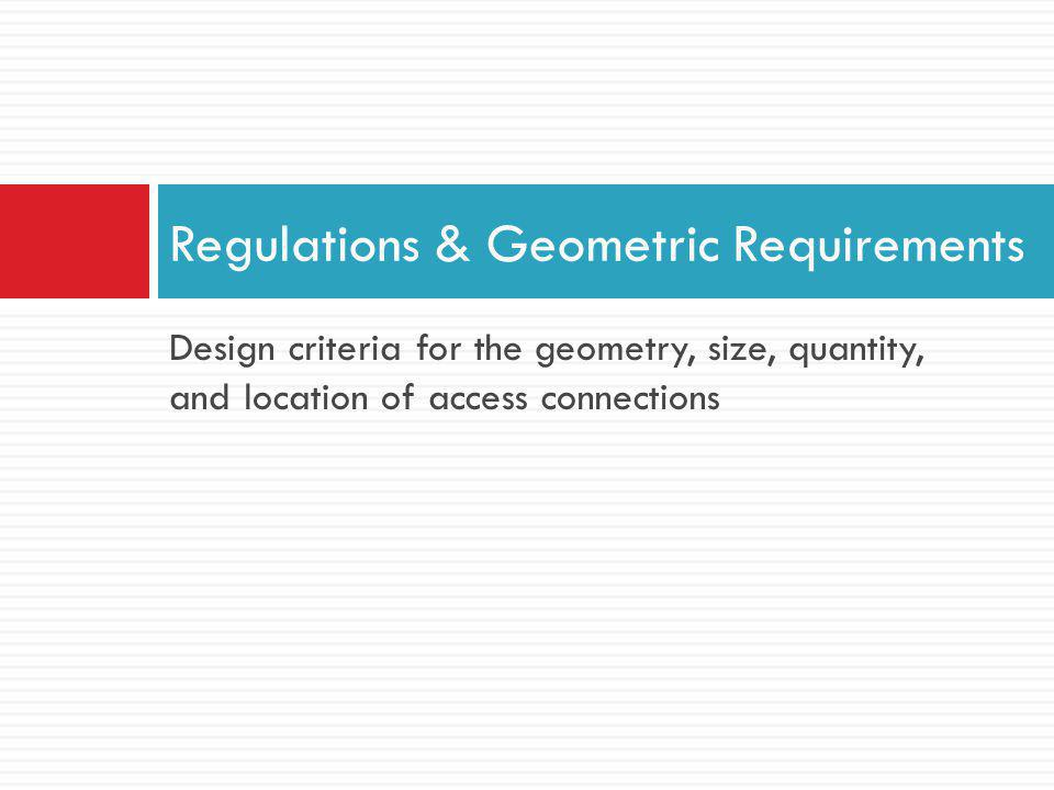 Regulations & Geometric Requirements