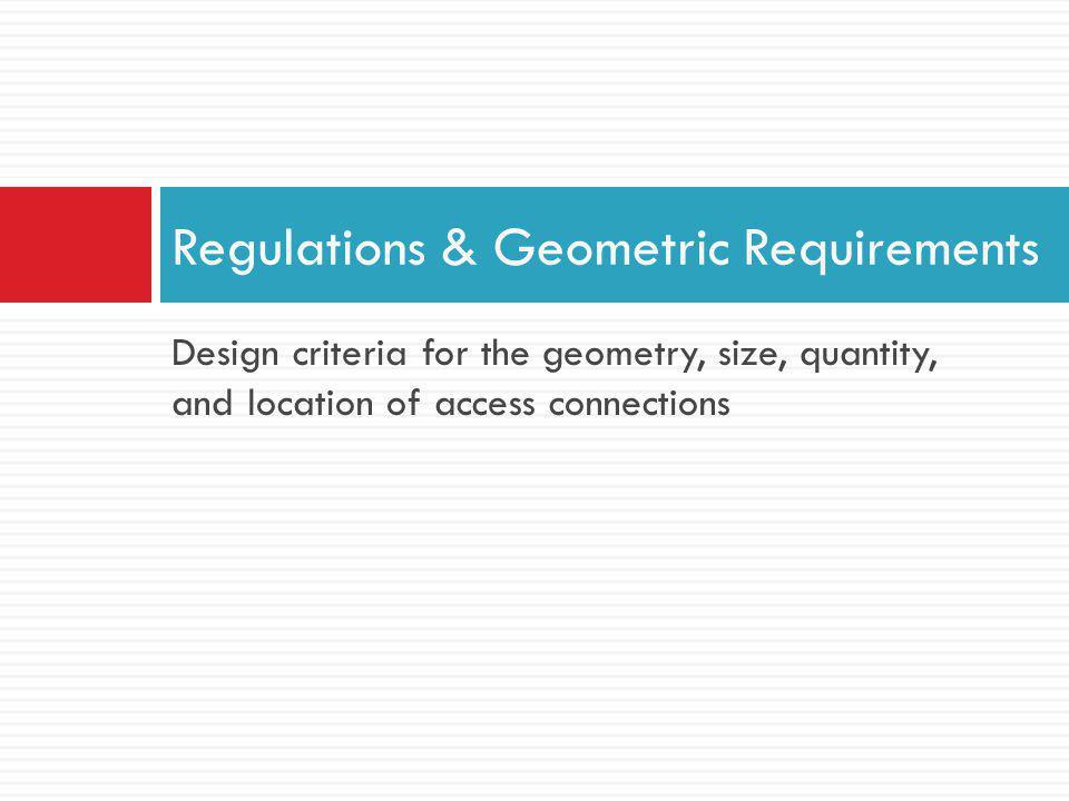Regulations & Geometric Requirements