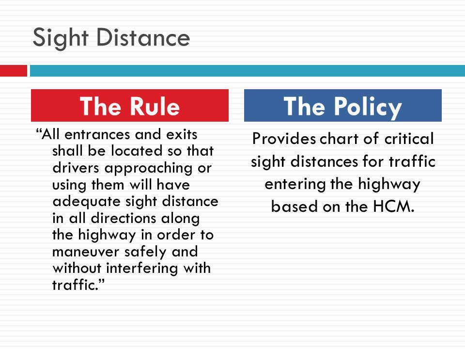 Sight Distance The Rule The Policy