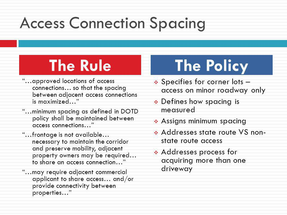 Access Connection Spacing