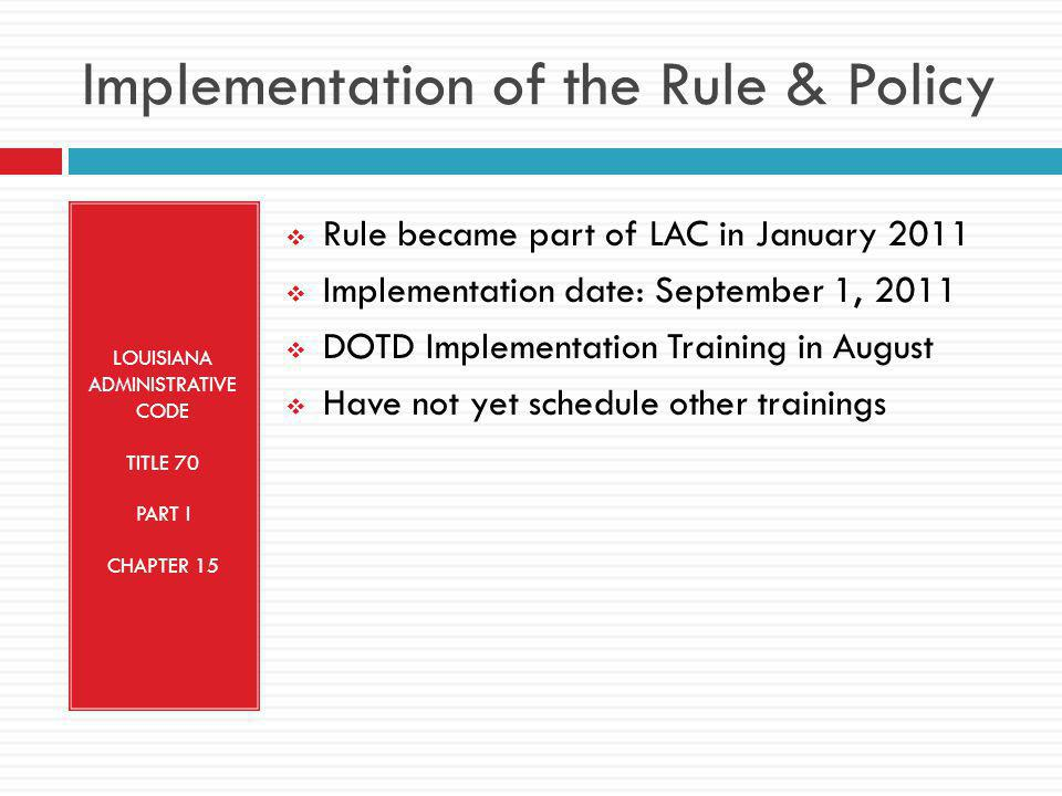 Implementation of the Rule & Policy