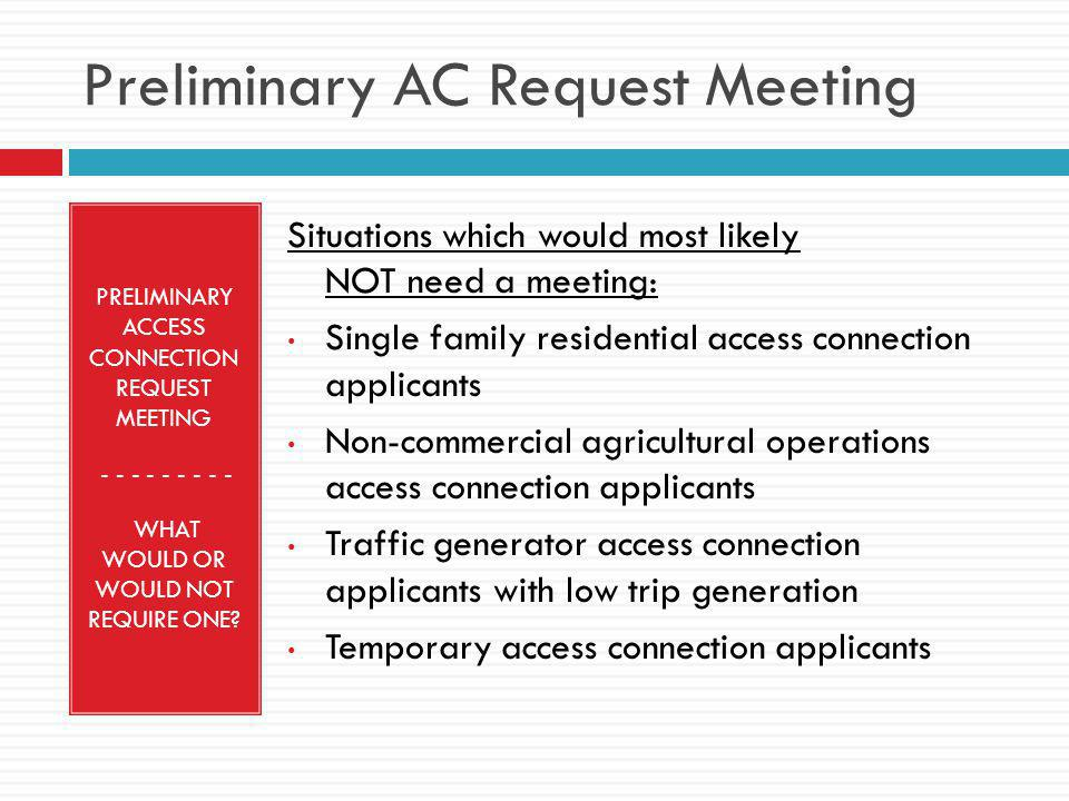 Preliminary AC Request Meeting
