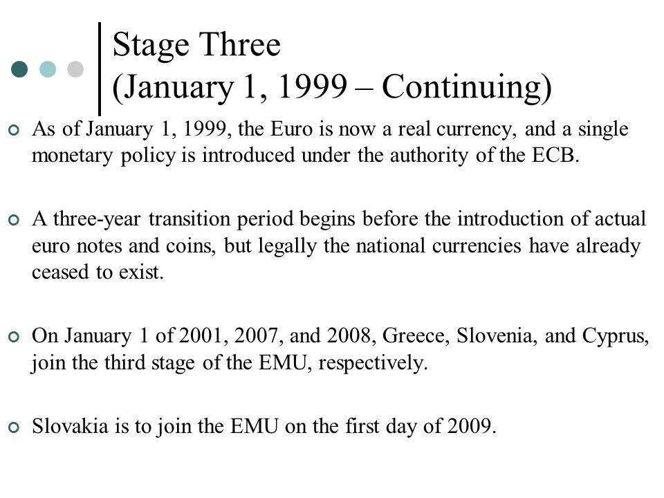 Stage Three (January 1, 1999 – Continuing)
