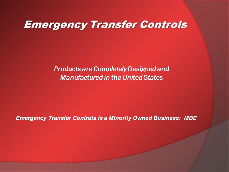 Products are Completely Designed and Manufactured in the United States