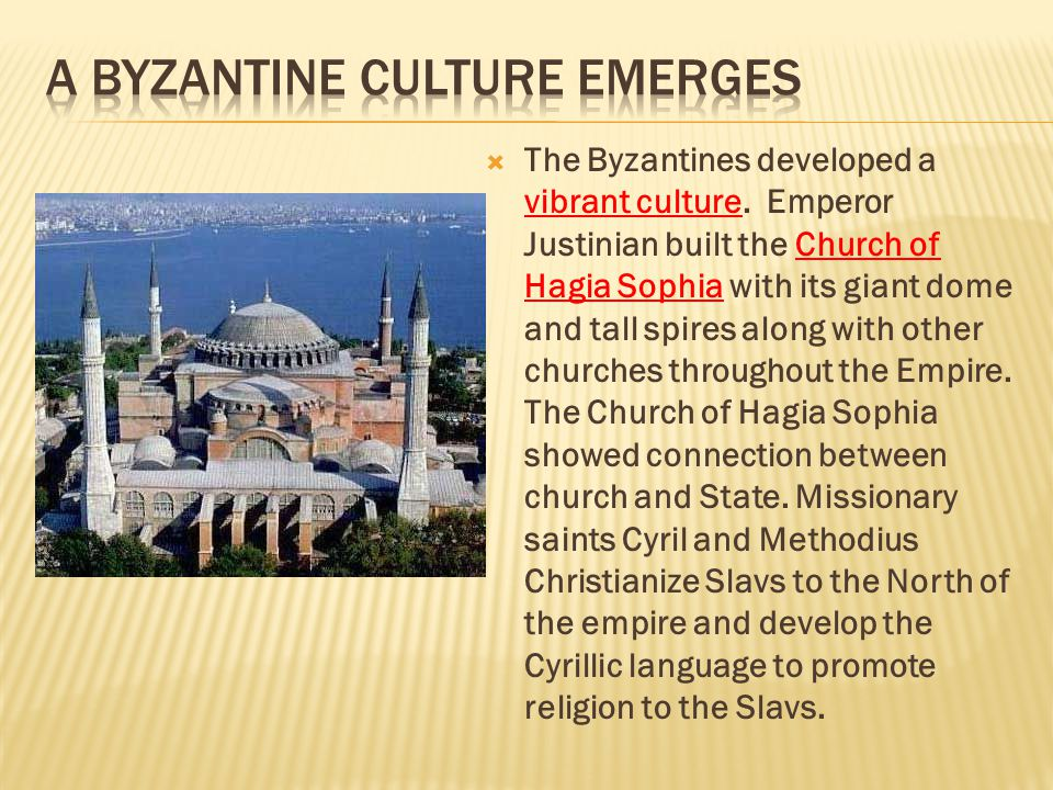 A Byzantine Culture Emerges