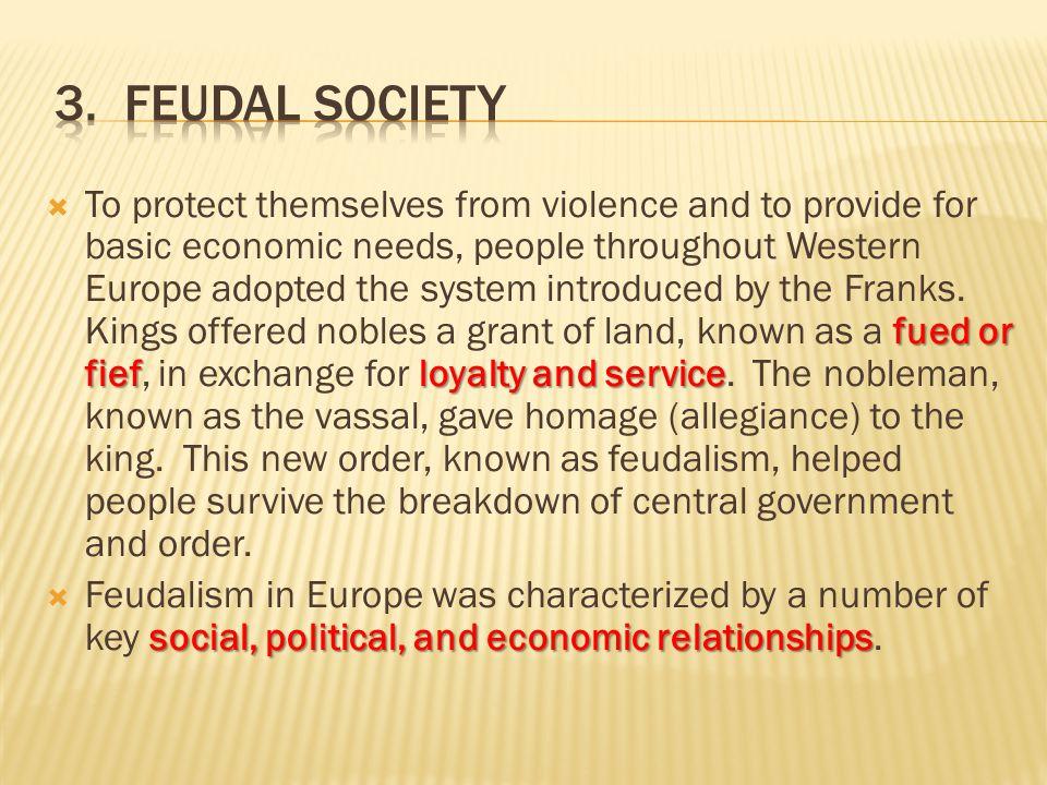 3. Feudal Society