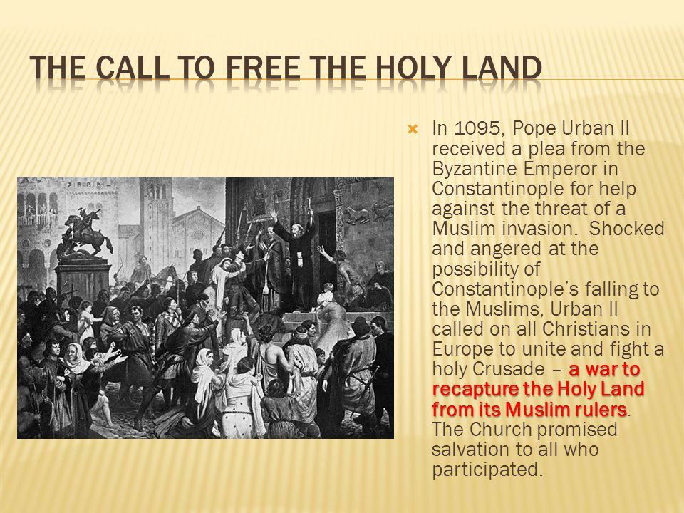 The Call to Free the Holy Land