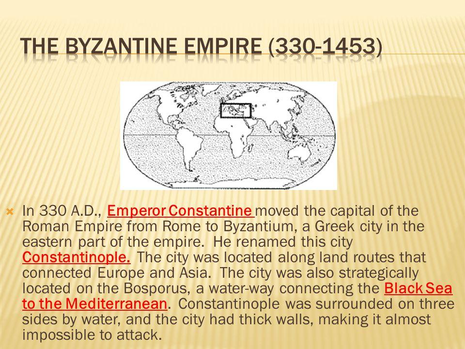 The Byzantine Empire (330-1453)