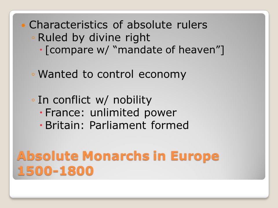 Absolute Monarchs in Europe 1500-1800