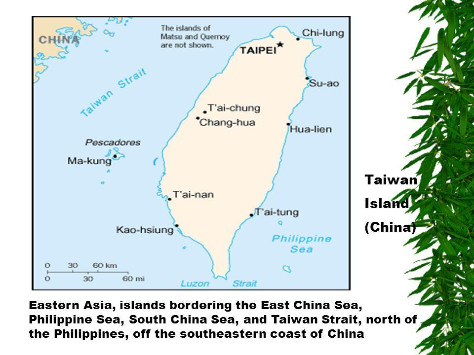 Taiwan Island. (China)