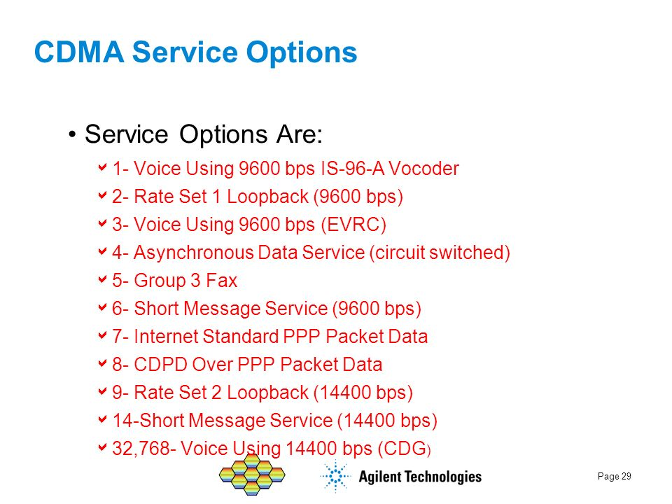 CDMA Service Options Service Options Are: