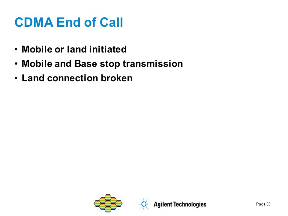 CDMA End of Call Mobile or land initiated