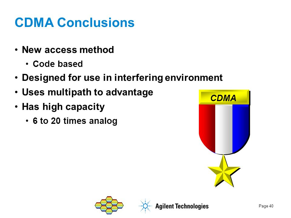 CDMA Conclusions New access method