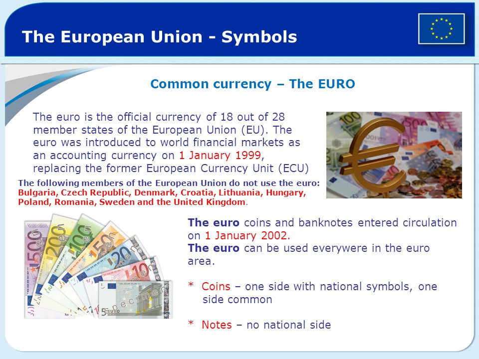 the euro as a common currency The euro: how a common currency threatens the future of europe 10 likes in 2010, the 2008 global financial crisis morphed into the eurocrisis it.