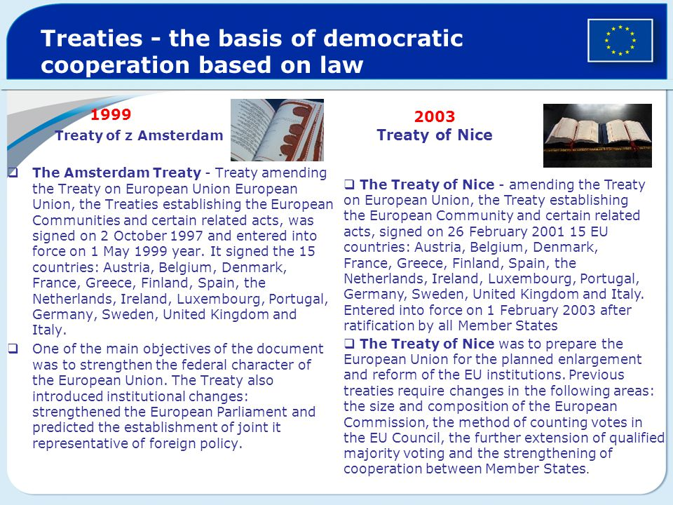 Treaties - the basis of democratic cooperation based on law