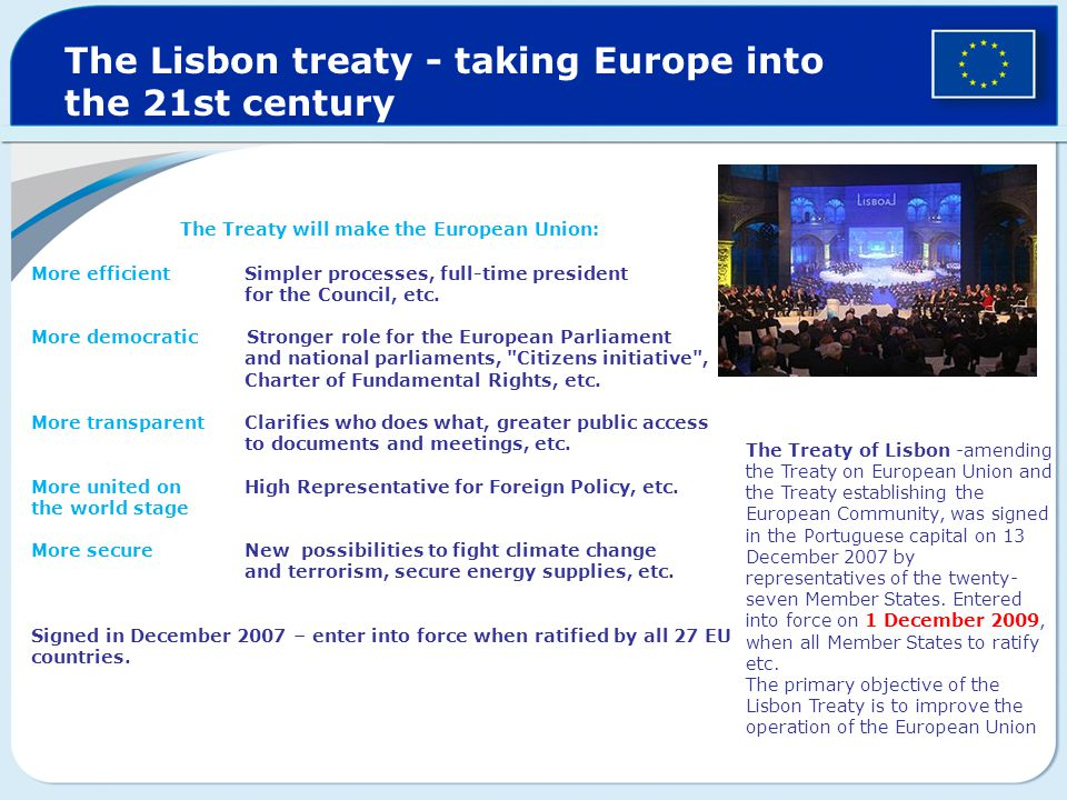 The Treaty will make the European Union: