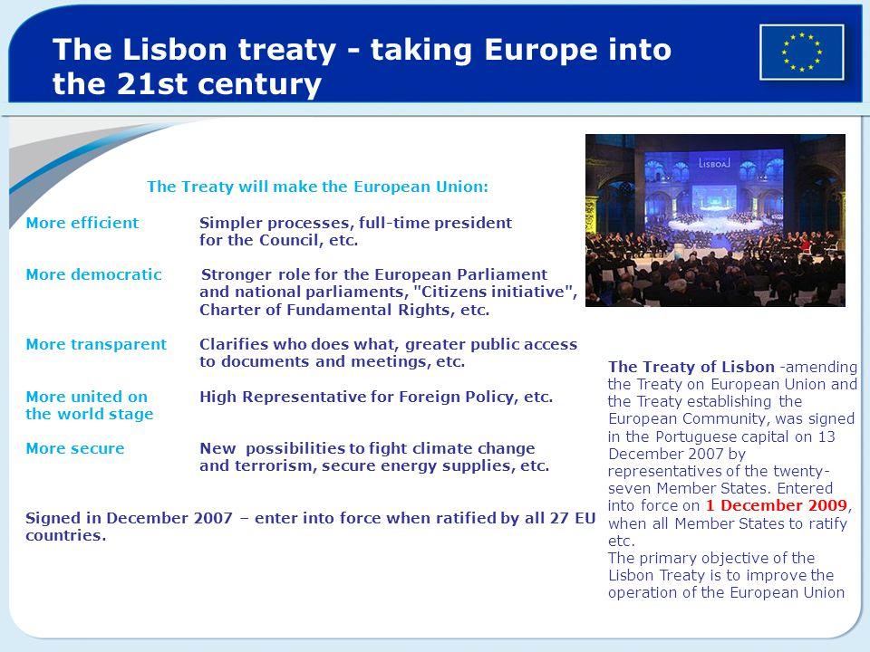 The Treaty will make the European Union: