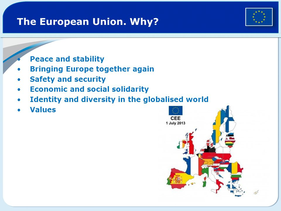 The European Union. Why Peace and stability