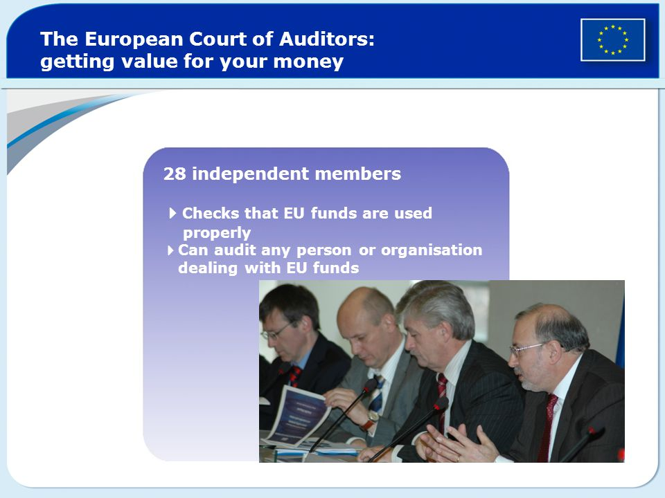 The European Court of Auditors: getting value for your money