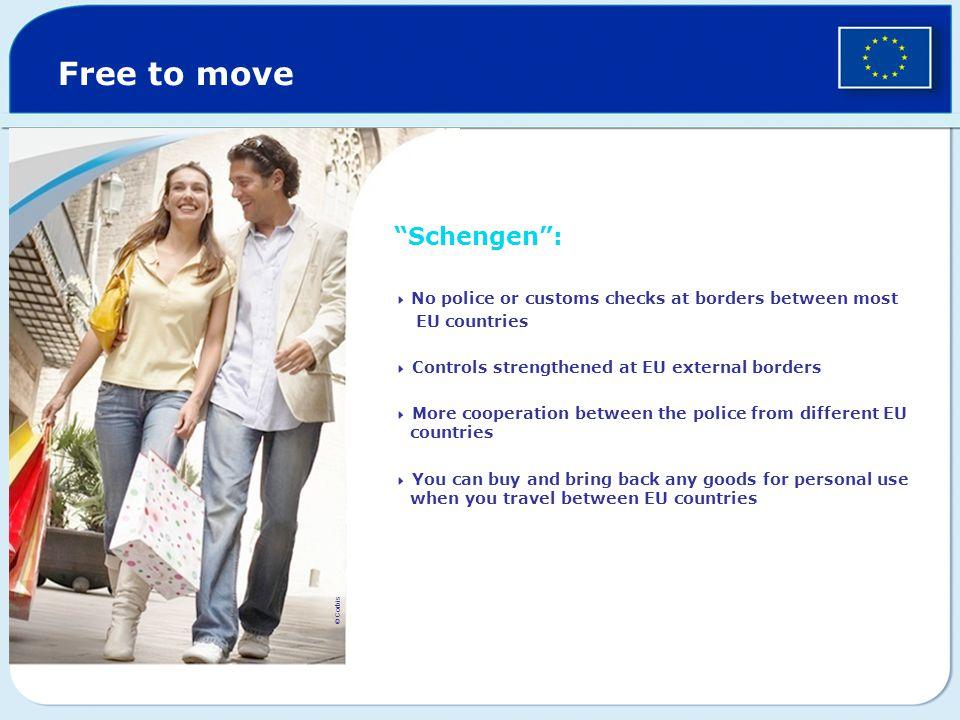 Free to move Schengen : EU countries