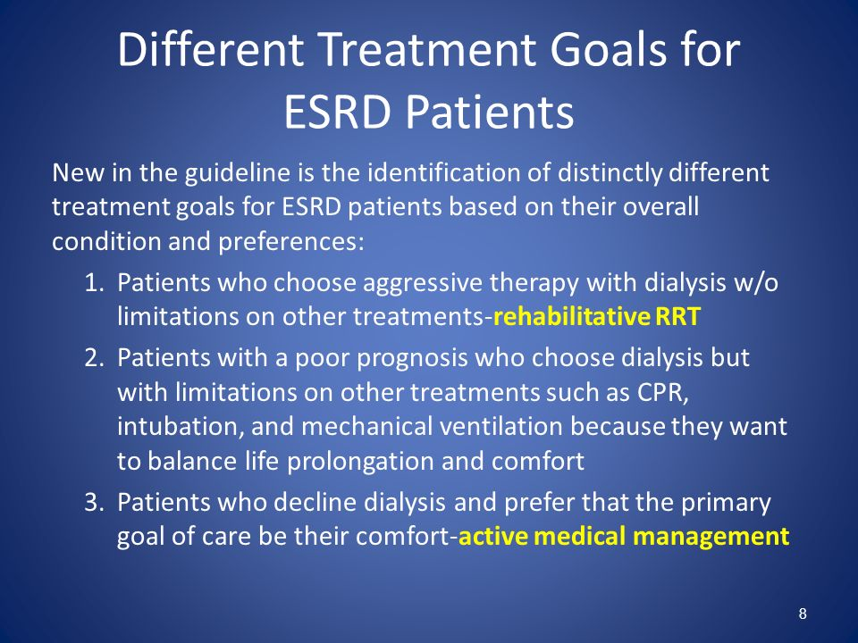 Different Treatment Goals for ESRD Patients