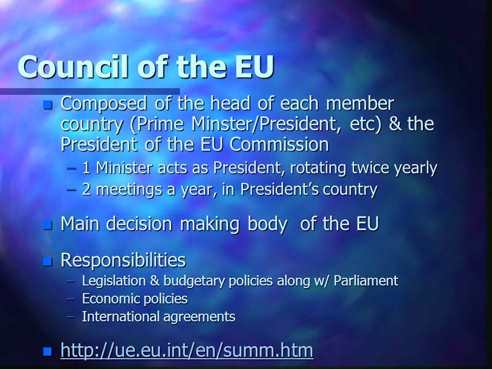 Council of the EU Composed of the head of each member country (Prime Minster/President, etc) & the President of the EU Commission.