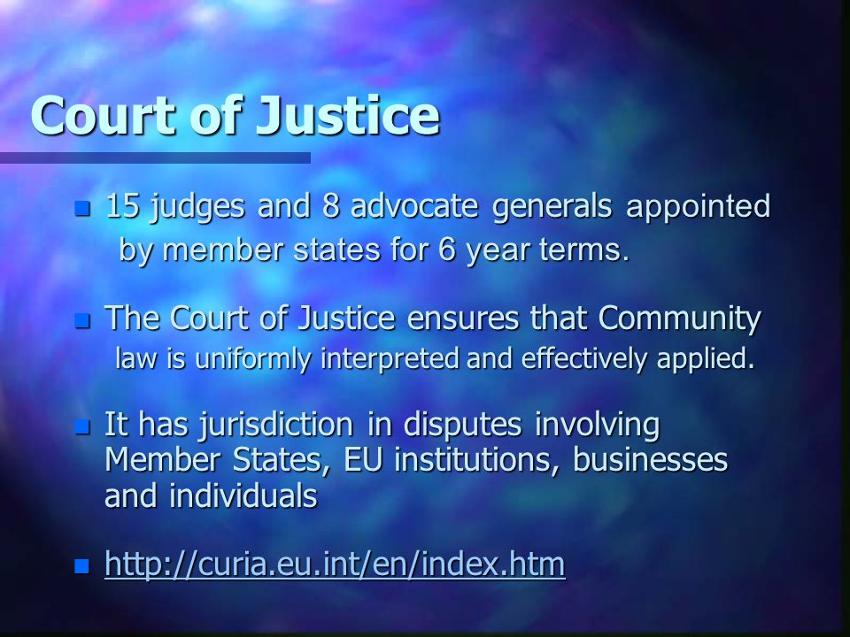 Court of Justice 15 judges and 8 advocate generals appointed