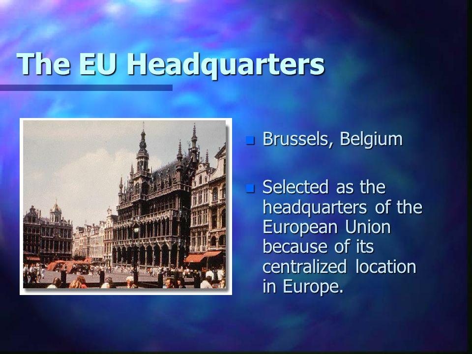 The EU Headquarters Brussels, Belgium