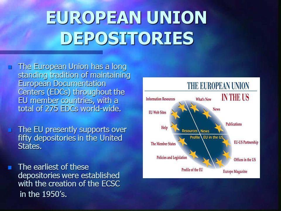 EUROPEAN UNION DEPOSITORIES