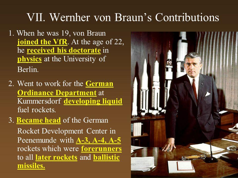 VII. Wernher von Braun's Contributions