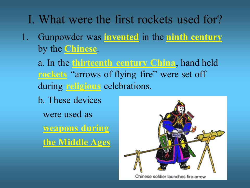 I. What were the first rockets used for