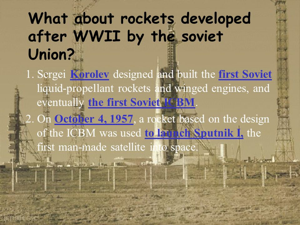 What about rockets developed after WWII by the soviet Union