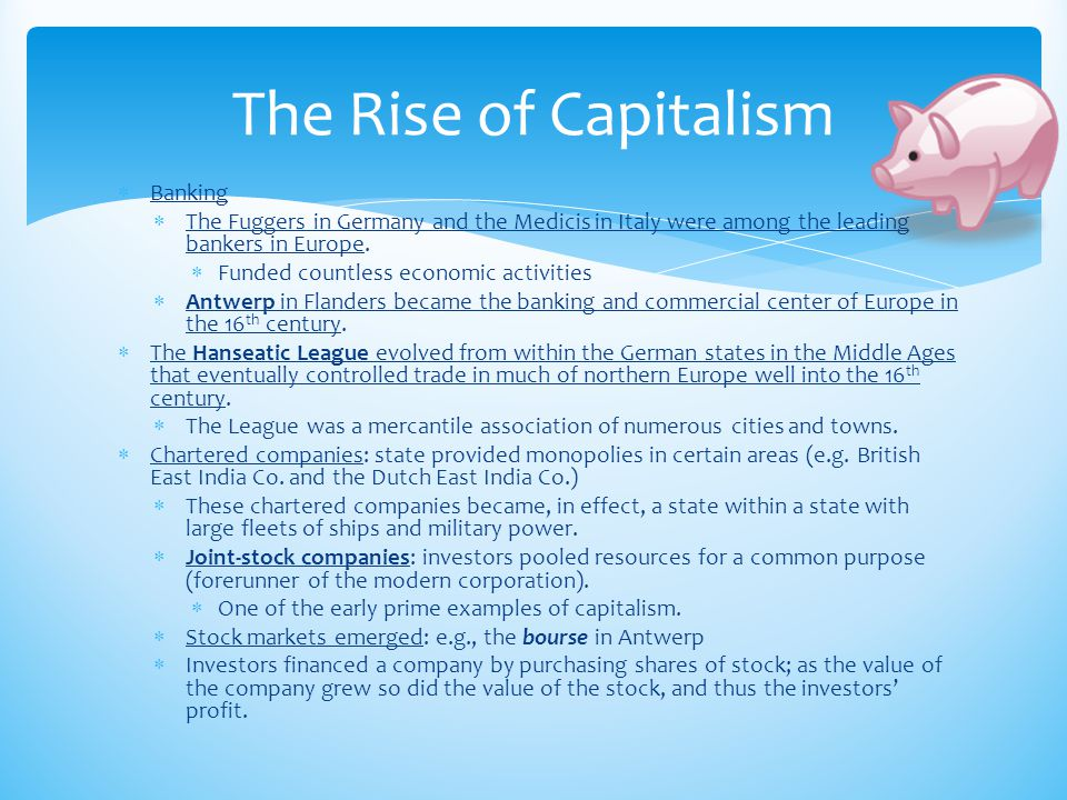 The Rise of Capitalism Banking