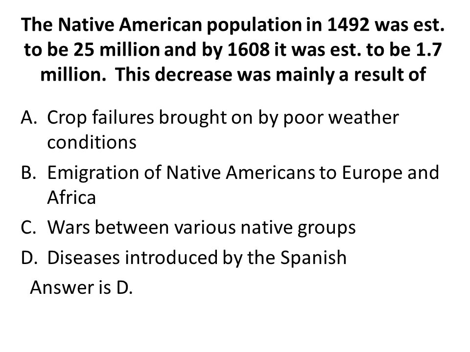 The Native American population in 1492 was est