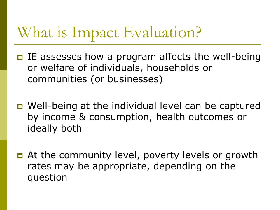 What is Impact Evaluation