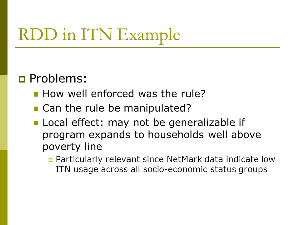 RDD in ITN Example Problems: How well enforced was the rule